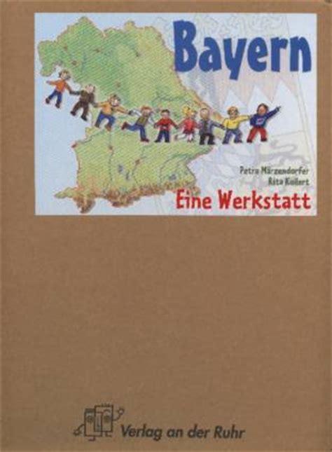 Werkstatt Verlag by Bayern Eine Werkstatt Lehrerbibliothek De
