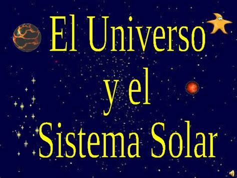 imagenes del universo y el sistema solar ppt el universo y el sistema solar