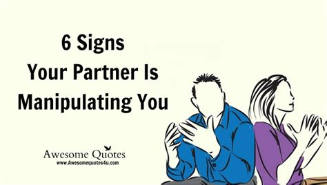 8 Signs Your Partner Is Keeping Something From You by Awesome Quotes 6 Signs Your Partner Is Manipulating You
