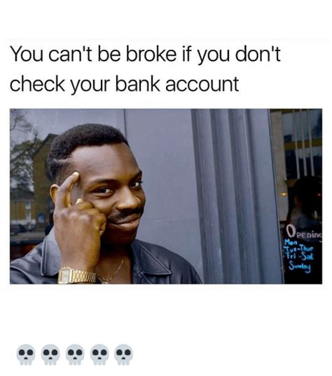 mon you bank 25 best memes about being being memes