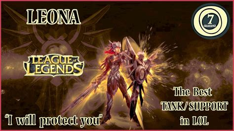 best tank lol league of legends leona the best tank support s7