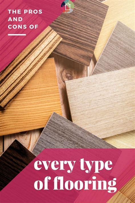 pros and cons of laminate flooring best 25 flooring types ideas on pinterest hardwood