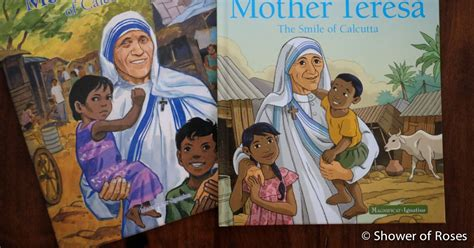 biography of mother teresa for students shower of roses two brand new mother teresa picture books