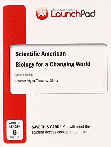 scientific american biology for a changing world books launchpad for shuster s scientific american biology for a