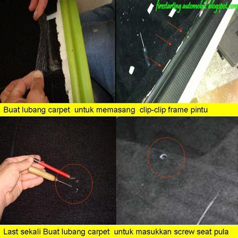 Karpet Lantai Kereta Wira starting automobil diy pemasangan carpet dan