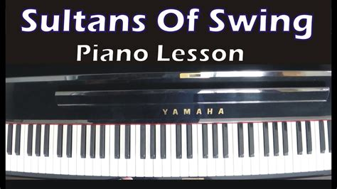 Dire Straits Sultans Of Swing Lesson by Sultans Of Swing Dire Straits Piano Lesson