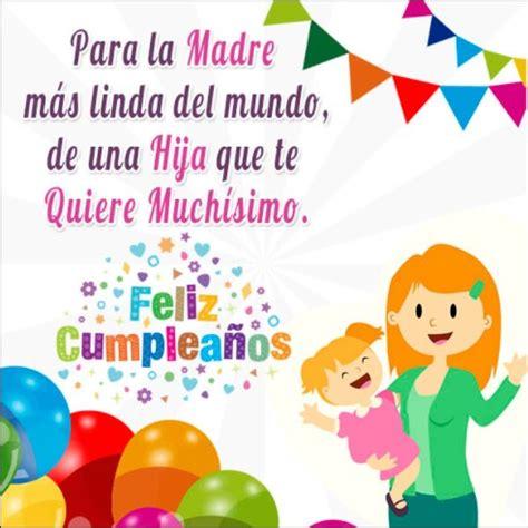 imagenes de feliz cumplea os madre mia feliz cumplea 241 os frases para mama te quiero mensajes de