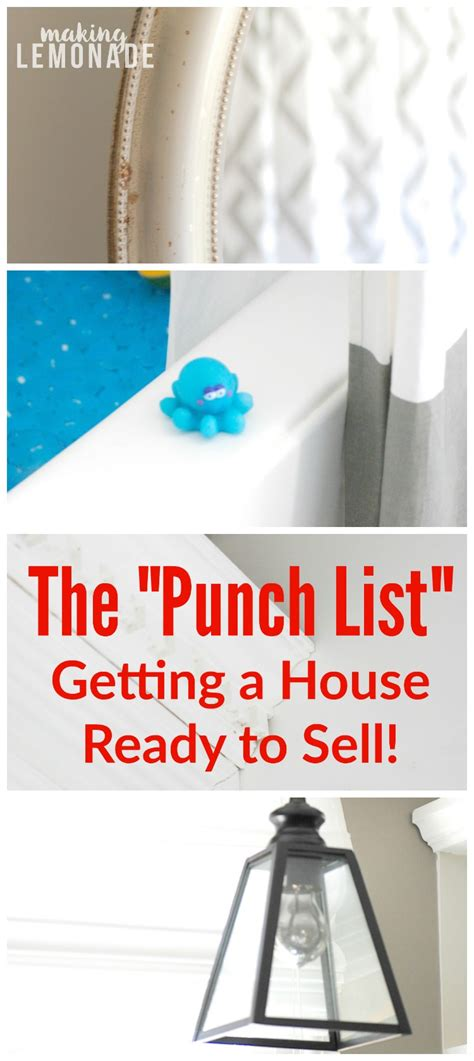 how to get house ready to sell getting the house ready to sell our punch list making lemonade