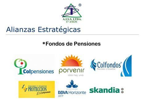 pensiones colombia pensiones nuestros aliados aiss ltda asesor 237 a integral en seguros