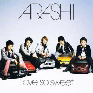 love so sweet w file arashi 18 01 lovesosweet jpg wikipedia