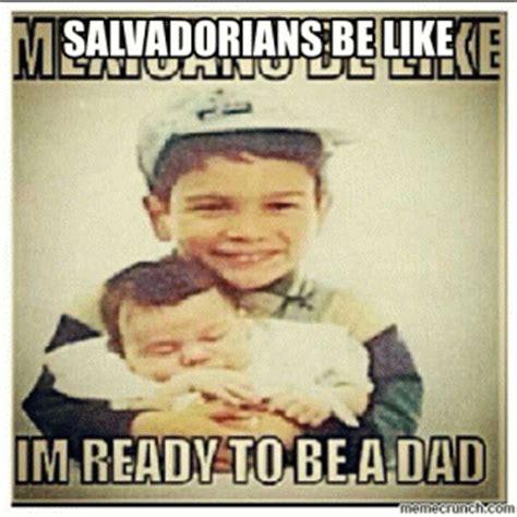 Funny Salvadorian Memes - salvadoran be like kappit