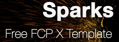 download sparks free final cut pro x template conner