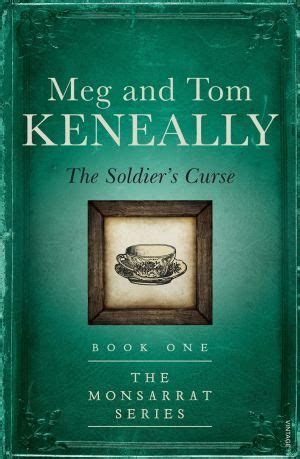 the soldier s legacy soldiers and single books the soldier s curse by meg and tom keneally opens a new