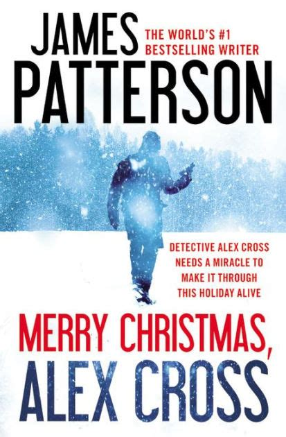 merry christmas alex cross alex cross series 19 by