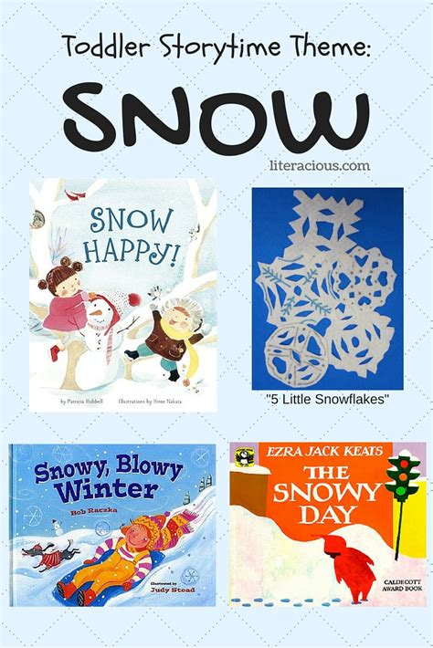 storytime themes for toddlers toddler storytime theme snow literacious
