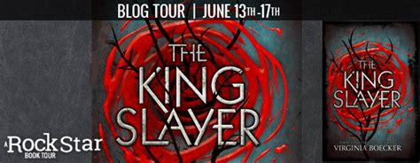 The King Slayer tour the king slayer by virginia boecker