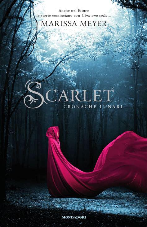 libro scarlet lunar chronicles book italian scarlet by marissa meyer cinder scarlet cress winter scarlet cas