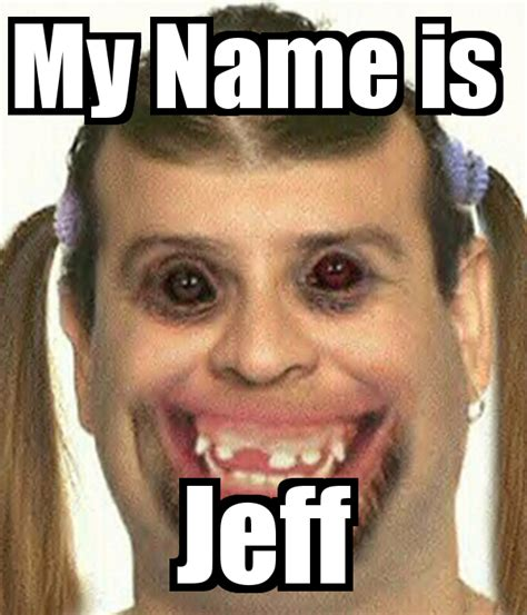 My Is my name is jeff poster blackwayne21 keep calm o matic