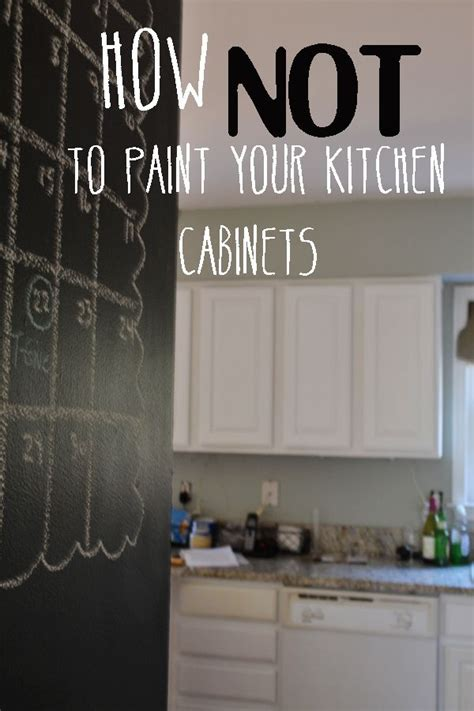 how not to paint kitchen cabinets how not to paint your kitchen cabinets house pinterest