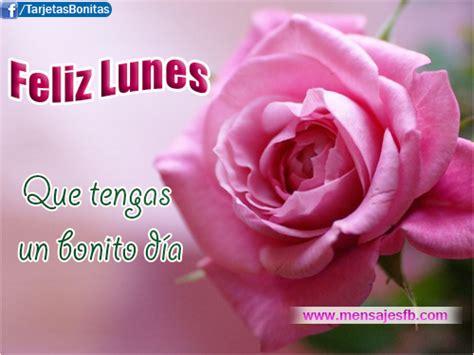 imagenes de rosas feliz lunes amor mensajes de feliz lunes mensajes para amor postales
