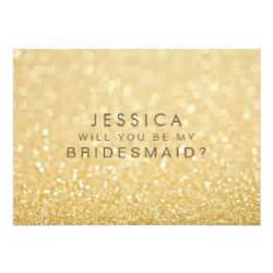 will you be my bridesmaid invitation will you be my bridesmaid gold glitter card 5 quot x 7 quot invitation card