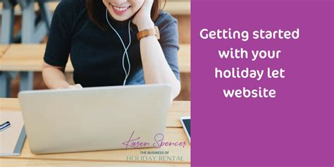 how to get starterd for chrismas getting started with your let website the business of rental