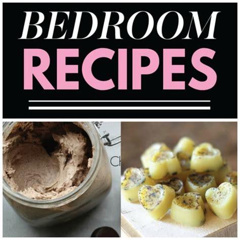 using food in the bedroom 20 sexy diy bedroom recipes