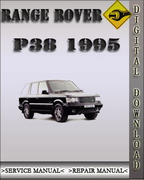 car repair manuals download 1995 land rover range rover electronic throttle control 1995 range rover p38 factory service repair manual download manua
