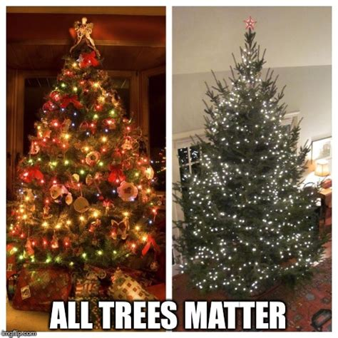 christmas tree meme trees matter imgflip