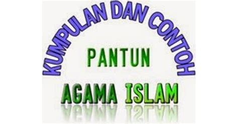 ptk agama islam 2015 pantun nasehat agama islam kata kata mutiara puisi dan