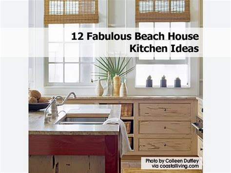 beach house decorating ideas kitchen 12 fabulous beach house kitchen ideas