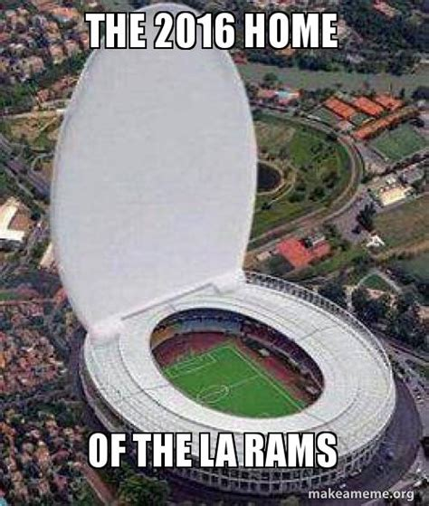 Rams Memes - the 2016 home of the la rams make a meme