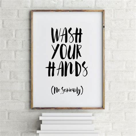 printable home decor signs printable quotes wash your hands bathroom art bathroom