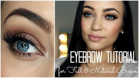 tutorial natural eyebrows eyebrow tutorial for full natural brows youtube