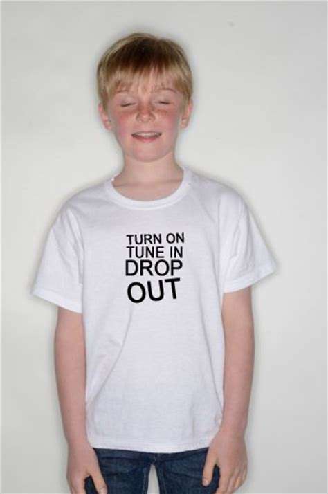 T Shirt Turn On Tune In Drop In Mc 187 turn on tune in drop out tshirt 1528v