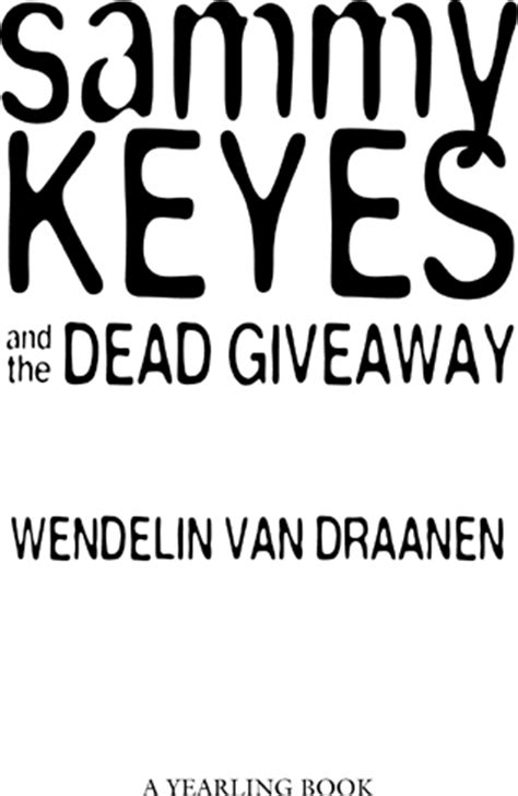 Sammy Keyes And The Dead Giveaway - книга sammy keyes and the dead giveaway