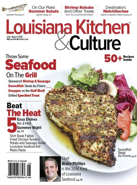 subscribe louisiana kitchen culture magazine louisiana