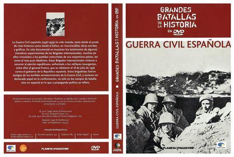 grandes batallas de la 8467716207 car 225 tula caratula de grandes batallas de la historia en dvd guerra civil espanola caratulas com