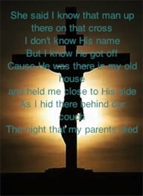 jesus behind the couch song she said i know that man up there on that cross i don t
