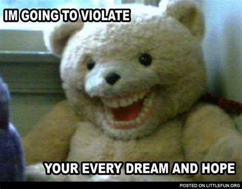 Teddy Bear Meme - littlefun scary teddy bear