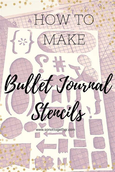 printable bullet journal stencils make your own bullet journal stencil bullets stencils