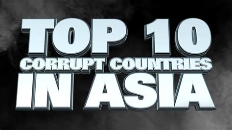 Best Asian Country For Mba 2016 by Top 10 Most Corrupt Countries In Asia 2014