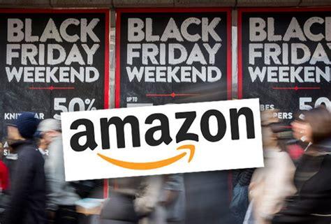 amazon uk black friday amazon black friday 2016 deals could begin next week