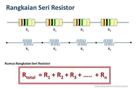 resistor paralel rumus rangkaian seri dan paralel resistor serta cara menghitung