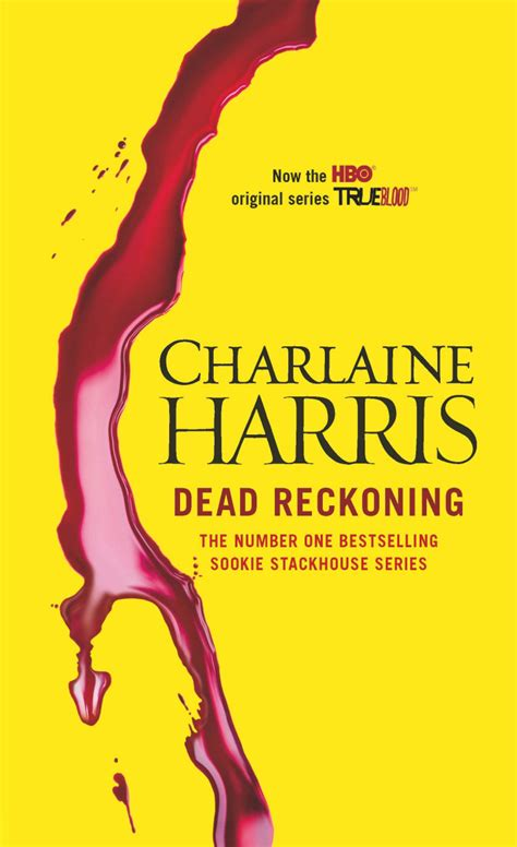 dead reckoning sookie stackhouse true blood book 11 dead reckoning by charlaine harris