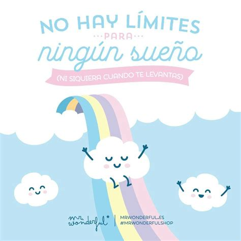 imagenes bonitas educativas no hay limites mr wonderful pinterest frases sue 241 os