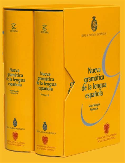 llega la nueva gram 225 tica de la lengua espa 241 ola a nicaragua dorianlex