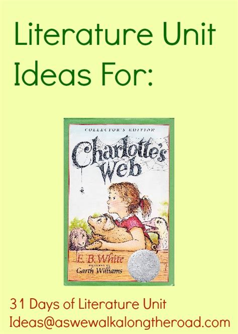 themes for literature units literature unit ideas for charlotte s web by e b white