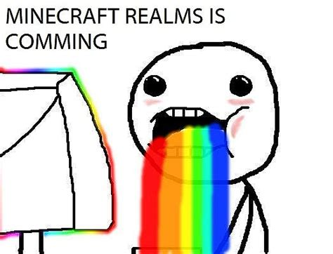 Puking Rainbows Meme - so realms is comming up minecraft blog