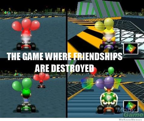 Mario Kart Memes - the game where friendships are destroyed weknowmemes
